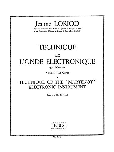 Jeanne Loriod: Technique de l'Onde lectronique Type Martenot Vol.1 (Ondes Martenot Solo)