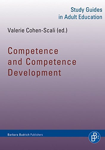 Competence and Competence Development (Study Guides in Adult Education)