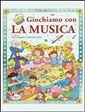 Image de GIOCHIAMO CON LA MUSICA