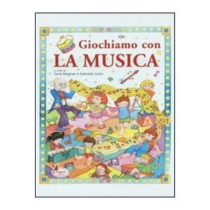 GIOCHIAMO CON LA MUSICA