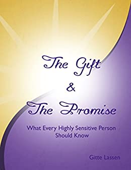 The Gift & The Promise: What Every Highly Sensitive Person Should Know by [Lassen, Gitte]