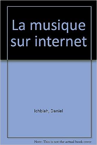 Livres gratuits La musique sur Internet pdf ebook