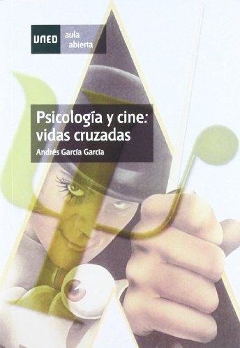Psicología y Cine: Vidas Cruzadas (AULA ABIERTA) por Andrés GARCÍA GARCÍA