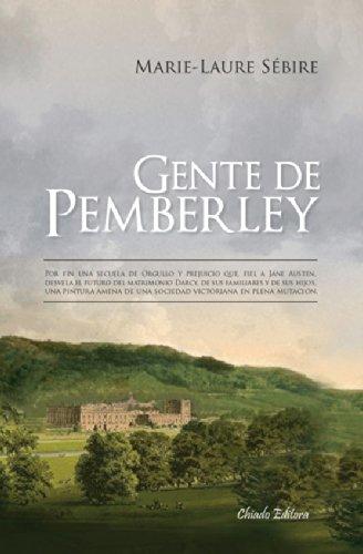 Gente de Pemberley (Viajes en la ficción) por Marie-Laure Sébire
