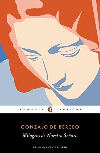 Milagros de Nuestra Señora (PENGUIN CLÁSICOS) por Gonzalo de Berceo