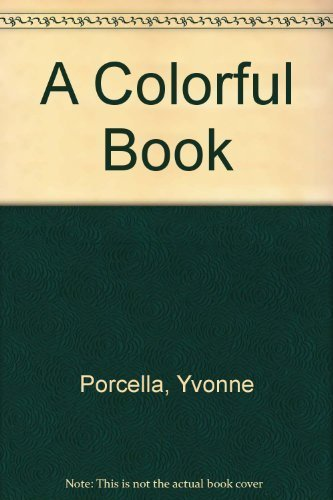 A Colorful Book by Yvonne Porcella (1994-09-01)