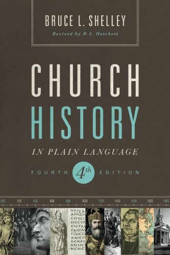 church-history-in-plain-language-updated-4th-edition
