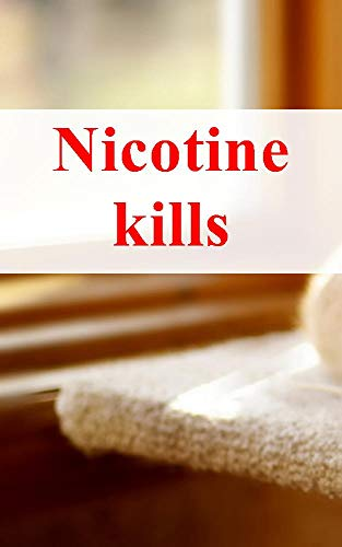 Nicotine kills (Catalan Edition) eBook: Hugo Wippert: Amazon.es ...