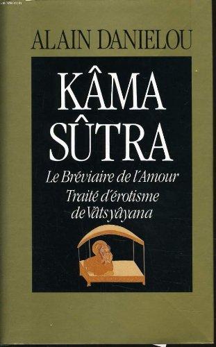 Kâma sûtra le bréviaire de l'amour, traité d'érotisme de vâtsyâyana