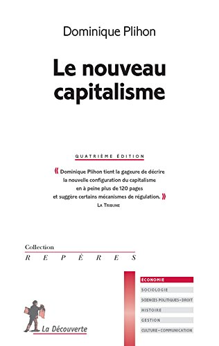 Le nouveau capitalisme par Dominique PLIHON