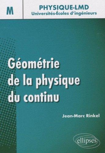 Géométrie de la physique du continu