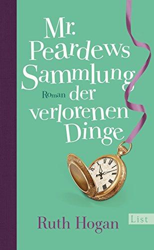 Buchcover Mr. Peardews Sammlung der verlorenen Dinge: Roman