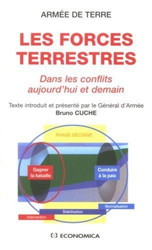 Armée de terre, les forces terrestres : Dans les conflits d'aujourd'hui et de demain