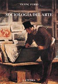 Sociología del arte (Arte Grandes Temas) por Vicenç Furió