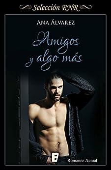 Amigos y algo más – Amigos 03, Ana Álvarez (Rom)   41LoKE6boxL._SY346_