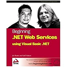 Beginning .Net Web Services Using Visual Basic .Net