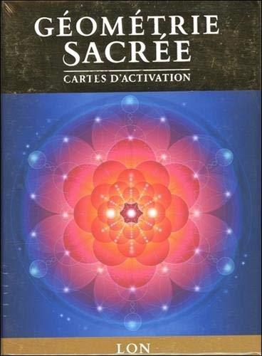 Géometrie sacrée, cartes d'activation : Découvrez le langage de l'âme par  (Coffret produits - Jan 9, 2019)