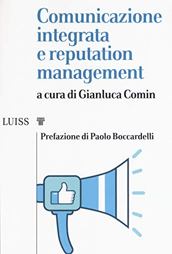 Comunicazione integrata e reputation management
