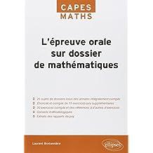L'Épreuve orale sur dossier de Mathématiques CAPES