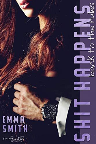Shit Happens: back to the rules (NY-Mafia 2) von [Smith, Emma]
