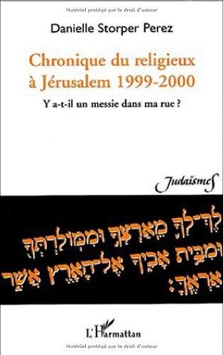 Chronique du religieux à Jérusalem, 1999-2000