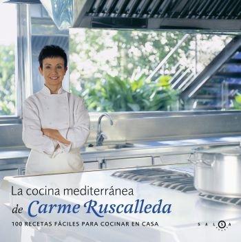 La cocina mediterránea de Carme Ruscalleda (SALSA) por Carme Ruscalleda i Serra