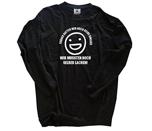 Früher Hatten wir noch Keine Smilies-wir mussten noch selber lachen Longsleeve-Shirt Schwarz XXL