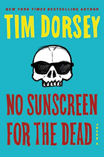 No Sunscreen for the Dead: A Novel (Serge Storms Book 22) (English Edition) -