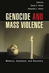 Genocide and Mass Violence: Memory, Symptom, And Recovery