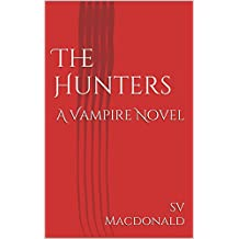 The Hunters: A Vampire Novel