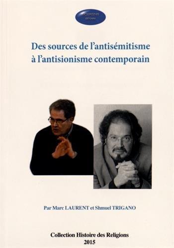 Des sources de l'antisémitisme à l'antisionisme contemporain