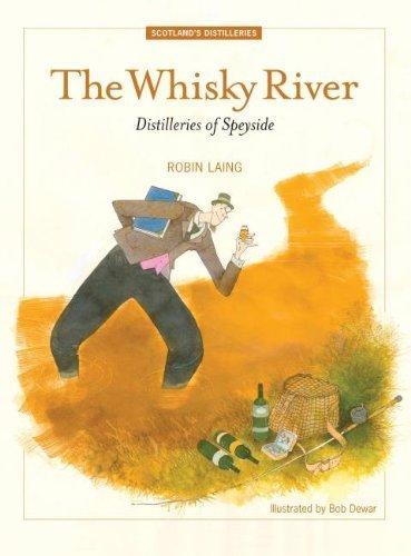 The Whisky River: Distilleries of Speyside by Robin Laing (2014-11-25) par Robin Laing