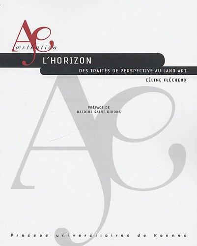 L'horizon : Des traités de perspective au land art