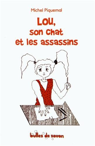 Lou, son chat et les assassins