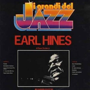 Earl Hines - Solo - The Incomparable - Trio