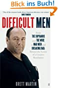 Difficult Men: From The Sopranos and The Wire to Mad Men and Breaking Bad (English Edition)