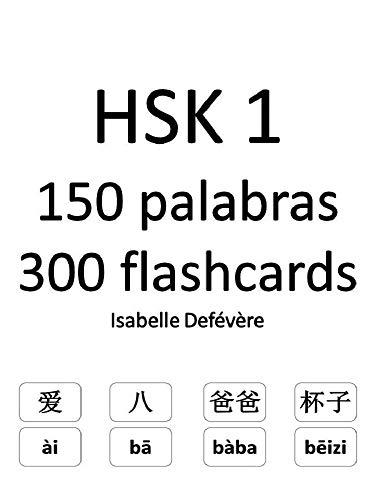 HSK 1 150 palabras 300 flashcards por Isabelle Defévère