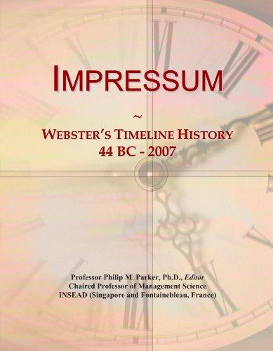 Impressum: Webster's Timeline History, 44 BC - 2007