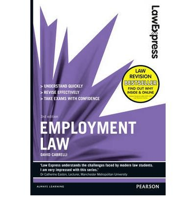 law-express-employment-law-revision-guide-author-david-cabrelli-aug-2012