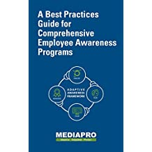 A Best Practices Guide for Comprehensive Employee Awareness Programs (English Edition)