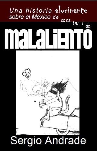 MALALIENTO por SERGIO ANDRADE