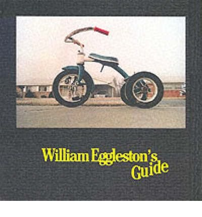[( William Eggleston's Guide (2002. Corr. 2nd Printing) By Eggleston, William ( Author ) Hardcover Oct - 2002)] Hardcover