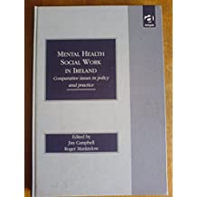 Mental Health Social Work in Ireland: Comparative Issues in Policy and Practice