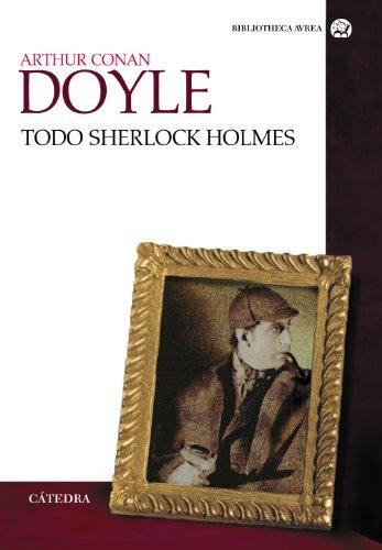Todo Sherlock Holmes (Bibliotheca Avrea)