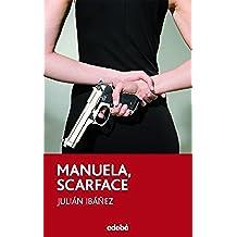 MANUELA, SCARFACE (PERISCOPIO)