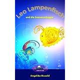Leo Lampenfisch und die Sonnenschuppe (Musold.minis)