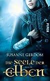 Susanne Gerdom: Die Seele der Elben