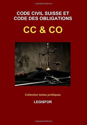 Code civil suisse et Code des obligations CC & CO: dition 2017 (Collection textes juridiques)