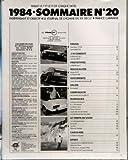 AUTO JOURNAL (L') N? 20 du 15-11-1984 LE PRIX DE REVIENT DE VOS KM - 9 ESSAIS LES OPEL KADETT GSI FIAT RITMO ABARTH HONDA CIVIC CRX LANCIA DELTA HF TURBO FORD ESCORT XR3 I VW GOLF GTI R 11 TUBBO PEUGEOT 205 GTI ET SEAT IBIZA - ESSAIS - SEAT IBIZA 1 5 GLX - OPEL KADETT GSI - J'AI CONDUIT - LA BMW M 5 35 I - LA VOLVO 340 D - PROTOTYPES - LA BMW SERIE 7 - NOUVEAUTES ALPINE V6 GT - LA PORSCHE 959 - DOCUMENTS - LE PRIX DE REVIENT KILOMETRIQUE 85 - SALON - BIRMINGHAM - COMPARATIF - DE LA KADETT GSI...