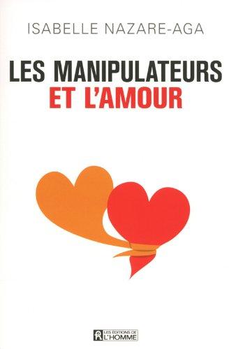 Les manipulateurs et l'amour NC